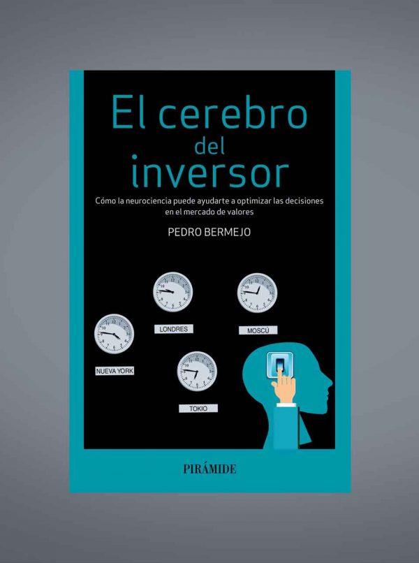 Libro El cerebro del inversor Pedro Bermejo