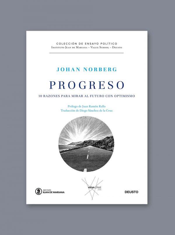 Progreso: 10 razones para mirar al futuro con optimismo de Johan Norbeg
