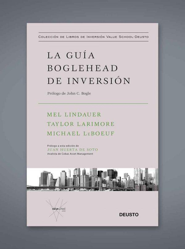 La guia de boglehead de inversión: Prólogo de Jonh C. Bogle