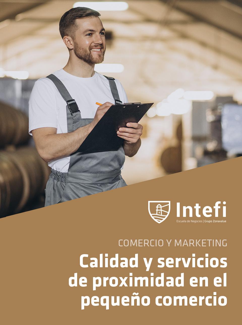 Curso de calidad y servicios de proximidad en el pequeño comercio Intefi